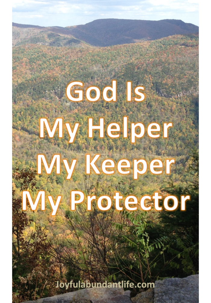 God my helper, keeper protector