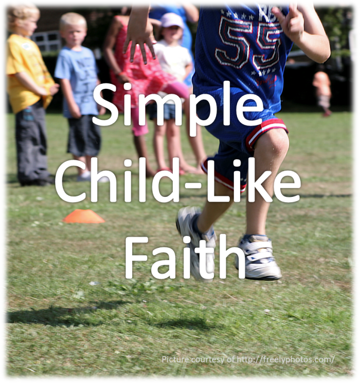 Simple Child LIke Faith-Can a child be saved? Yes, Yes, Yes!
