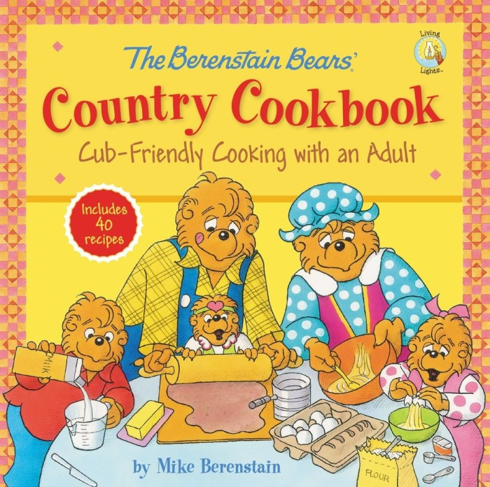 Wha't cookin' at Grandma's House? Check it out with the Berenstain Bears' Country Cookbook!