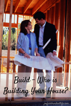 Build - Who is building your house-