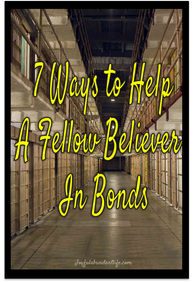 7 Ways to Help a Fellow Believer in Bonds