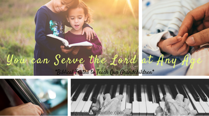 You can serve the Lord at any age. It doesn't matter how young or old you are.