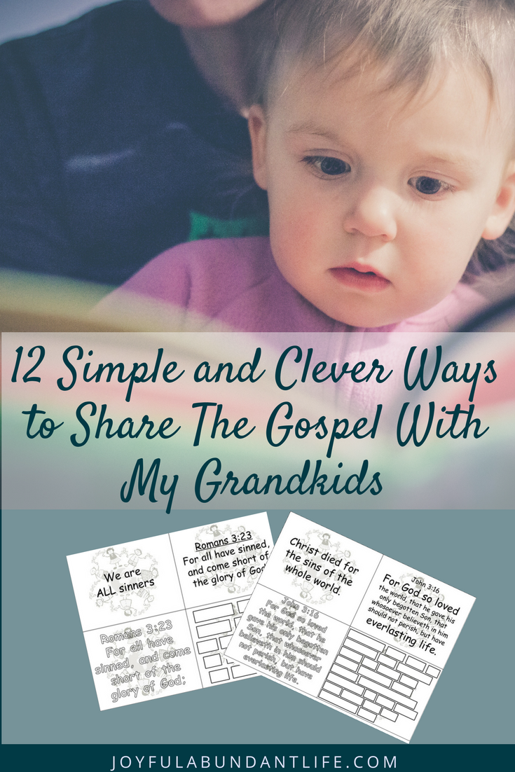 Grandparents, do you want to instill the gospel into your grandchildren?  Here are 12 simple and clever ways you can share the gospel with your grandkids