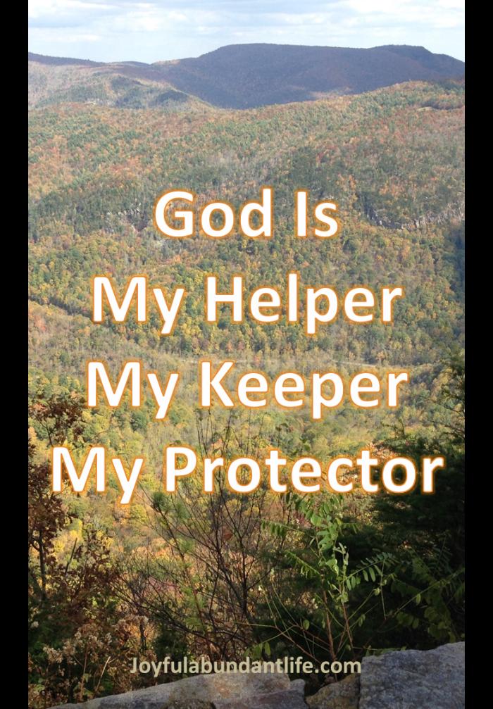God my helper, keeper protector
