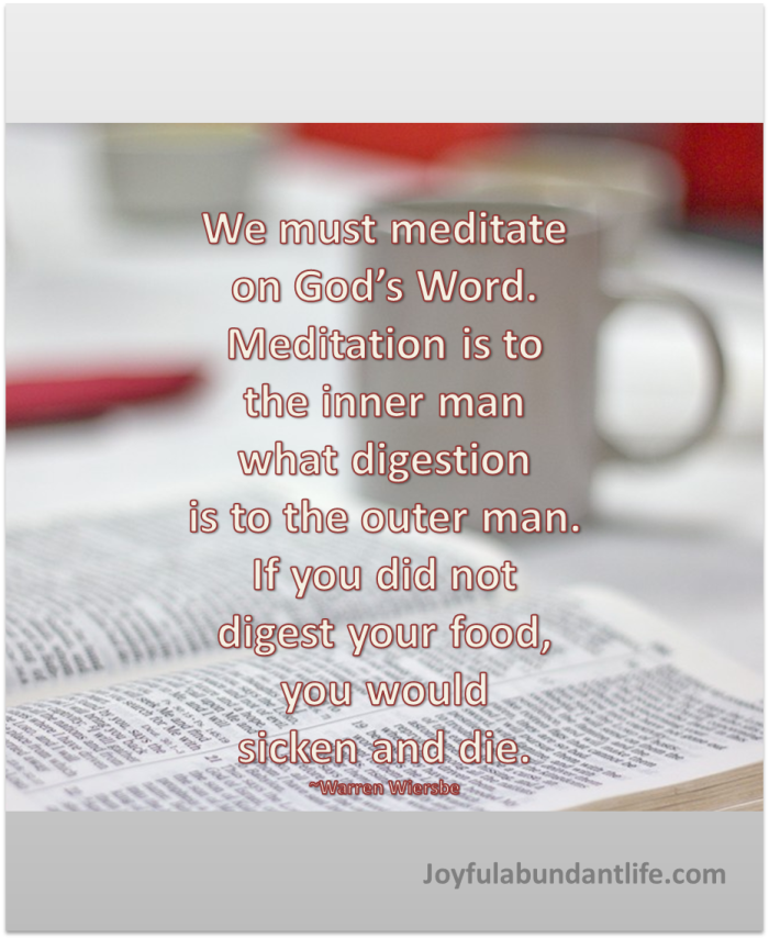 Meditation is to the inner man what digestion is to the outer man.