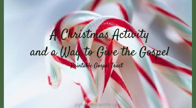 Here is a Christmas Activity you can do every year. It is a great way to give the gospel. Print the candy cane gospel tract.