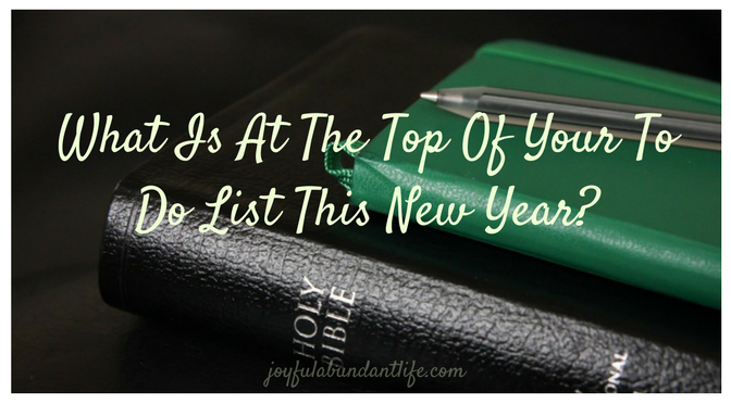 Is the Lord at the Top of Your To Do List this New Year?