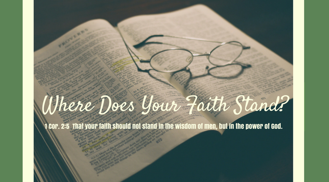 Where Does Your Faith Stand?