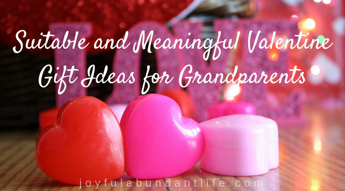 10 Meaningful, heartwarming, suitable, gift ideas for grandparents